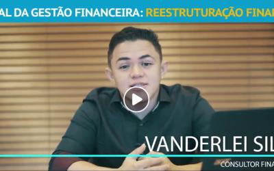 Arsenal da Gestão – Reestruturação Financeira